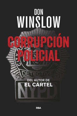 Corrupción policial - Don Winslow pdf download