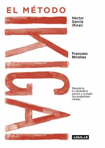 El método Ikigai - Francesc Miralles & Héctor García pdf download
