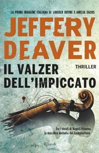 Il valzer dell'impiccato - Jeffery Deaver pdf download