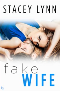 Fake Wife - Stacey Lynn pdf download