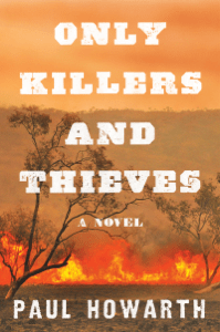 Only Killers and Thieves - Paul Howarth pdf download