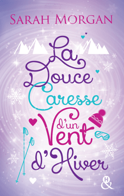 La douce caresse d'un vent d'hiver - Sarah Morgan pdf download