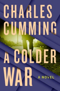 A Colder War - Charles Cumming pdf download