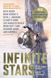Infinite Stars - Bryan Thomas Schmidt, David Weber, Brian Herbert, Elizabeth Moon & Orson Scott Card pdf download