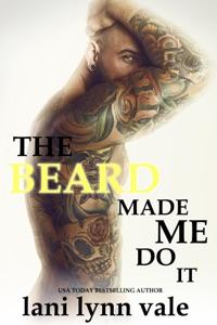 The Beard Made Me Do It - Lani Lynn Vale pdf download