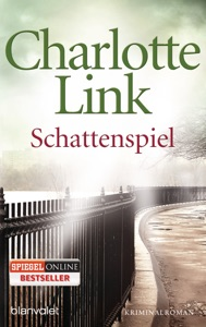 Schattenspiel - Charlotte Link pdf download