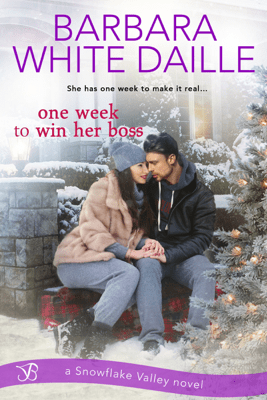 One Week to Win Her Boss - Barbara White Daille