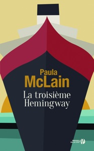 La Troisième Hemingway - Paula McLain pdf download