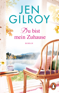 Du bist mein Zuhause - Jen Gilroy pdf download