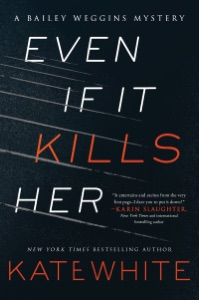 Even If It Kills Her - Kate White pdf download