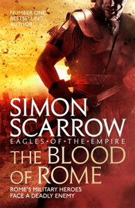 The Blood of Rome (Eagles of the Empire 17) - Simon Scarrow pdf download