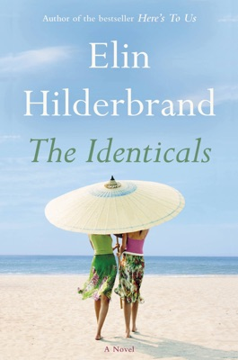 The Identicals - Elin Hilderbrand pdf download