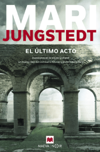 El último acto - Mari Jungstedt pdf download