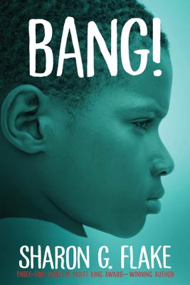 Bang! - Sharon Flake