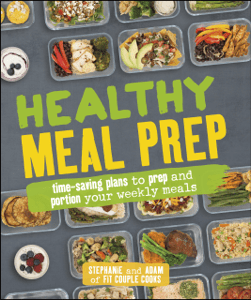 Healthy Meal Prep - Stephanie Tornatore & Adam Bannon pdf download