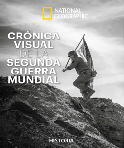 Crónica visual de la Segunda Guerra Mundial - Neil Kagan pdf download