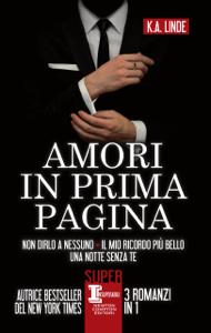 Amori in prima pagina - K.A. Linde pdf download