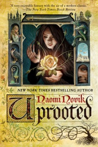 Uprooted - Naomi Novik pdf download