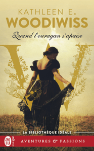 Quand l'ouragan s'apaise - Kathleen Woodiwiss pdf download
