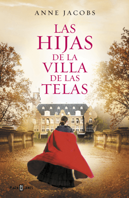 Las hijas de la villa de las telas - Anne Jacobs pdf download
