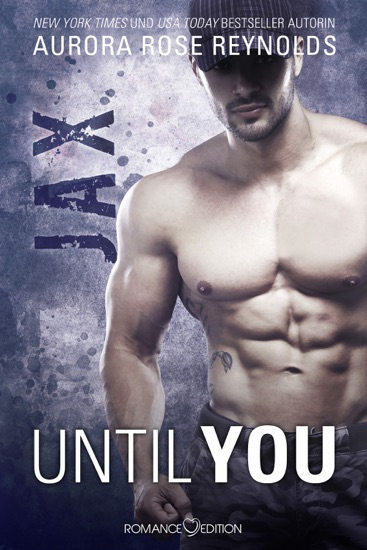 Until You: Jax by Aurora Rose Reynolds pdf download