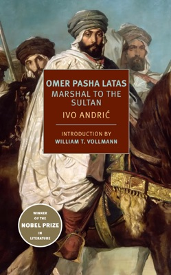Omer Pasha Latas - Ivo Andric, Celia Hawkesworth & William T. Vollmann pdf download