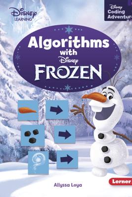 Algorithms with Frozen - Allyssa Loya