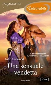 Una sensuale vendetta (I Romanzi Introvabili) - Julie Garwood pdf download