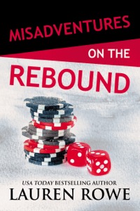 Misadventures on the Rebound - Lauren Rowe pdf download