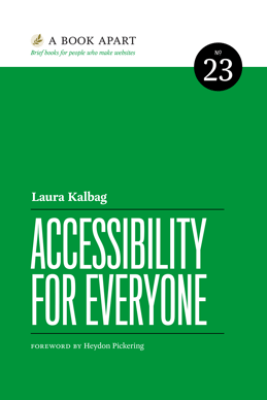 Accessibility for Everyone - Laura Kalbag