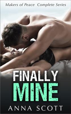 Finally Mine - Complete Series - Anna Scott pdf download