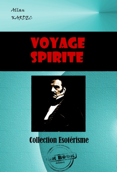 Voyage Spirite En 1862 By Allan Kardec Pdf Download News Nepalcom