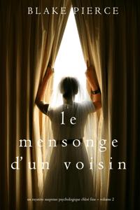 Le mensonge d'un voisin (Un mystère suspense psychologique Chloé Fine – Volume 2) - Blake Pierce pdf download