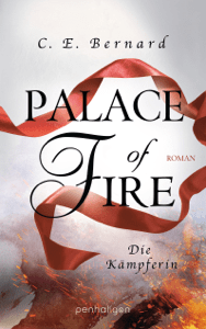 Palace of Fire - Die Kämpferin - C. E. Bernard pdf download