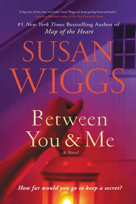 Between You and Me - Susan Wiggs pdf download