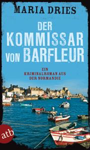 Der Kommissar von Barfleur - Maria Dries pdf download