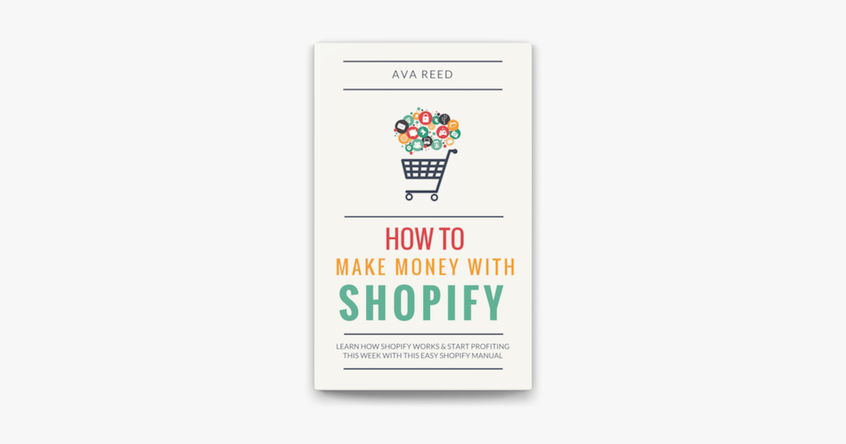 How To Make Money With Shopify: Learn How Shopify Works