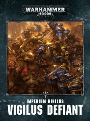 Warhammer 40,000: Imperium Nihilus Vigilus Defiant Enhanced Edition - Games Workshop pdf download