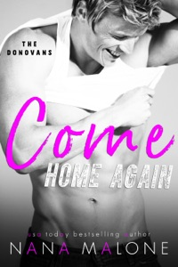 Come Home Again - Nana Malone pdf download
