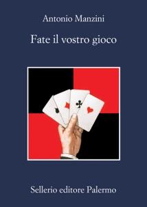 Fate il vostro gioco - Antonio Manzini pdf download