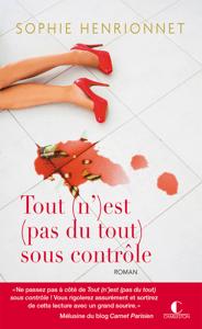 Tout (n')est (pas du tout) sous contrôle - Sophie Henrionnet pdf download