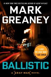 Ballistic - Mark Greaney pdf download