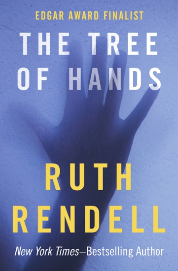 The Tree of Hands by Ruth Rendell PDF Download