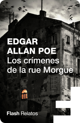 Los crímenes de la rue Morgue (Flash Relatos) - Edgard Allan Poe pdf download