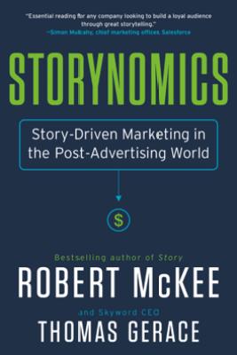 Storynomics - Robert McKee & Thomas Gerace