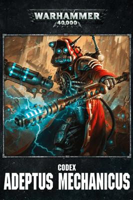 Codex: Adeptus Mechanicus Enhanced Edition - Games Workshop