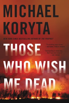 Those Who Wish Me Dead - Michael Koryta pdf download