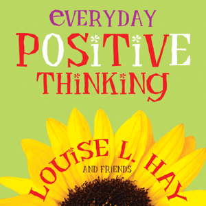 Everyday Positive Thinking - Louise Hay pdf download