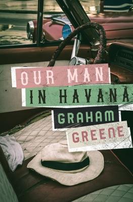 Our Man in Havana - Graham Greene pdf download