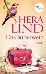 Das Superweib - Hera Lind pdf download